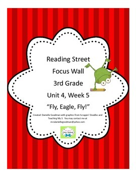 Fly, Eagle, Fly Focus Wall Posters Reading Street Grade 3, CC 2013