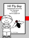 Fly Guy 1st grade Supplemental Activities for Journey's Unit 6 Lesson 29
