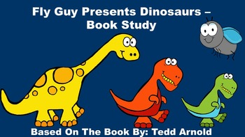Fly Guy Presents Dinosaurs - Book Study