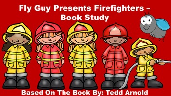 Fly Guy Presents Firefighters - Book Study