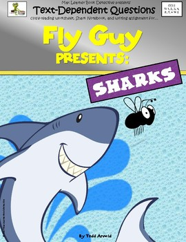 Fly Guy Presents Sharks: Text-Dependent Questions and More!