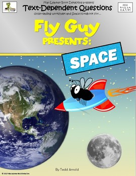 Fly Guy Presents Space: Text-Dependent Questions and More!