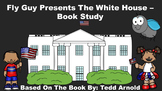 Fly Guy Presents The White House - Book Study