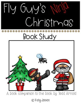 Fly Guy's Ninja Christmas Book Companion