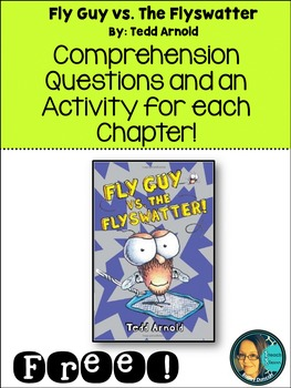 Fly Guy vs. The Fly Swatter!- Comprehension Activity Packet