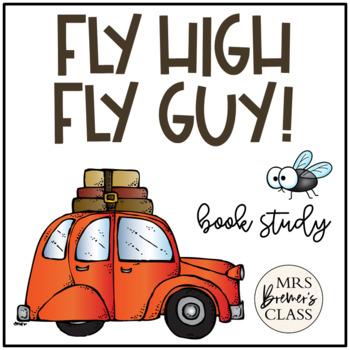 Fly High, Fly Guy! Book Companion Novel Study