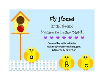 Fly Home!  Initial Sound Picture to Letter Match