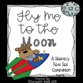 Fly Me To The Moon: A Moon Literacy Companion Pack