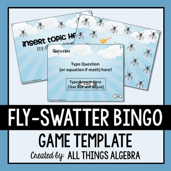 Bingo Game Template - Fly-Swatter by All Things Algebra   TpT
