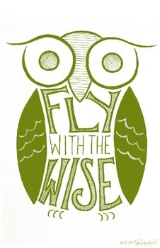 """""""Fly With The Wise"""" Owl Poster Green"""