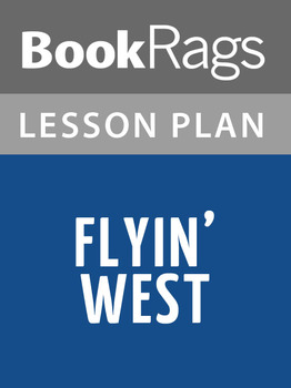 Flyin' West Lesson Plans