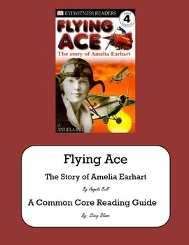 Flying Ace: The Story of Amelia Earhart CCSS Guide
