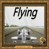 Flying? ESL adult & kid conversation power-point lesson