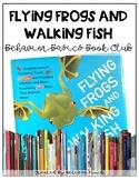 Flying Frogs and Walking Fish - Behavior Basics Book Club