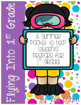Flying Into 1st Grade: A Summer Packet