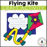 Kite Craft | Spring Craft | Spring Writing Activity | Flying Kite Bulletin Board