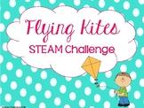 Flying Kites STEAM Challenge