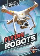 Flying Robots