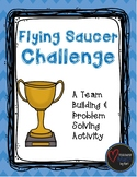 Flying Saucer Challenge - A Team Building Activity