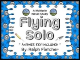 Flying Solo (Ralph Fletcher) Novel Study / Reading Comprehension  (42 pages)