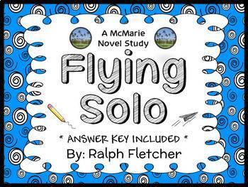 Flying Solo (Ralph Fletcher) Novel Study / Reading Compreh