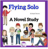 Flying Solo by Ralph Fletcher  A Novel Study