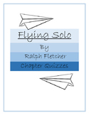 Flying Solo by Ralph Fletcher Chapter Quizzes