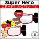 Superhero Craft | Super Hero Craftivity | Superhero Activities | Writing