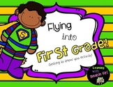 Flying into First Grade:  Getting to Know You