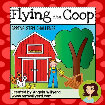 Spring STEM Challenge - Flying the Coop - PowerPoint - Grades 5-8