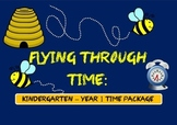 Flying through time: Everything Time package for Kinder & Year 1