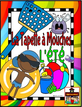 Flyswatter Game-La Tapette à Mouches-SUMMER-French FSL or French Immersion