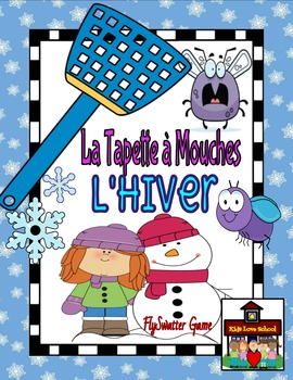 Flyswatter Game-La Tapette à Mouches-WINTER-French FSL or French Immersion