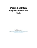 Foam Dart Gun Projectile Motion Lab