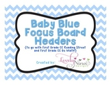 Focus Board Headers: 1st grade Reading Street & Go Math! Chevron Baby Blue