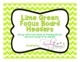 Focus Board Headers: 1st grade Reading Street & Go Math! Chevron Lime Green