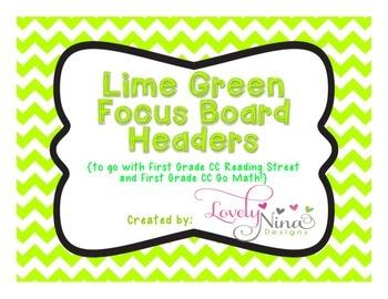 Focus Board Headers: 1st grade Reading Street & Go Math! Chevron Lime Green