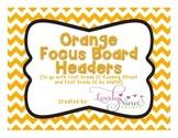 Focus Board Headers: 1st grade Reading Street & Go Math! Chevron Orange