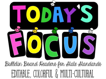 Focus Board for State Standards- Editable