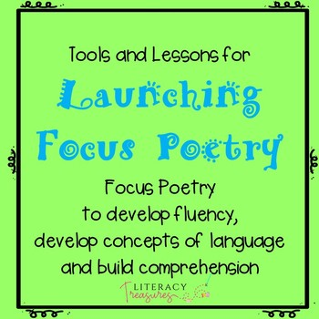 Focus Poetry:  Enhancing Word Study, Comprehension and Fluency