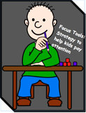 Focus Tools: Strategy to help ADHD students to behave, foc