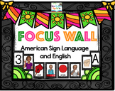 Focus Wall ASL and ENGLISH
