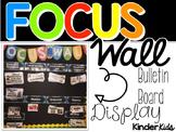 Focus Wall Bulletin Board Display {Kindergarten}