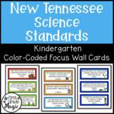 Focus Wall Cards - New Tennessee State Standards Science Kindergarten