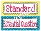 Focus Wall Customizable Yellow and Blue 4th Grade CCSS