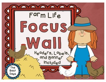 Focus Wall:  Farm