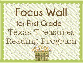 Focus Wall - First Grade Texas Treasures - All Six Units!