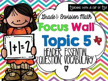 Focus Wall: Grade 1 Envision Topic 5 (Header, Essential Question, Vocab)