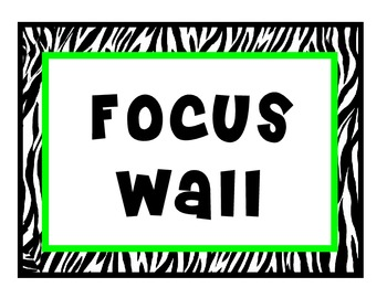 Focus Wall: Green and Zebra Themed