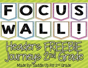 Focus Wall Headers FREEBIE: Journeys 2nd Grade